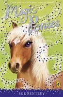 Magic Ponies: Showjumping Dreams by Sue Bentley