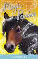 Magic Ponies: Riding Rescue by Sue Bentley