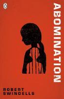 Abomination by Robert Swindells, Ben Hughes