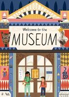 Welcome to the Museum by Ruby Taylor