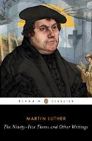 The Ninety-Five Theses and Other Writings by Martin Luther