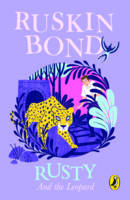 Rusty and the Leopard by Ruskin Bond