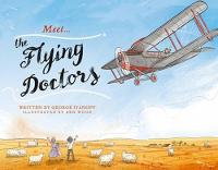 Meet the Flying Doctors by George Ivanoff