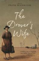 The Drover's Wife A Collection by Frank Moorhouse