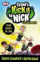 Crawf's Kick it to Nick Collection by Shane Crawford, Adrian Beck
