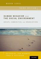 Human Behavior and the Social Environment, Macro Level Groups, Communities, and Organizations by Katherine van Wormer, Fred Besthorn