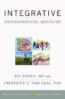 Integrative Environmental Medicine by Aly Cohen
