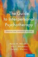 The Guide to Interpersonal Psychotherapy by Myrna M. Weissman, John C. Markowitz, Gerald L. Klerman