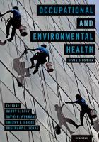 Occupational and Environmental Health by Barry S. (Adjunct Professor of Public Health, Tufts University School of Medicine) Levy