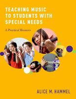 Teaching Music to Students with Special Needs A Practical Resource by Alice Hammel