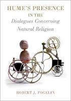 Hume's Presence in The Dialogues Concerning Natural Religion by Robert J. (Professor of Philosophy, Dartmouth College) Fogelin