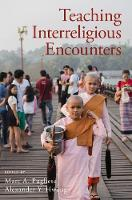 Teaching Interreligious Encounters by Marc A. Pugliese