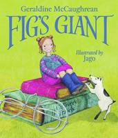 Fig's Giant by Geraldine McCaughrean