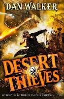 Desert Thieves by Dan, Jr. Walker