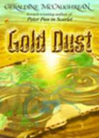 Gold Dust by Geraldine McCaughrean