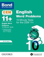 BOND 11+: CEM English Word Problems 10 Minute Tests: 10-11 Years by Michellejoy Hughes