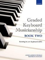 Graded Keyboard Musicianship Book 2 by Anne Marsden Thomas, Frederick Stocken