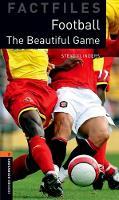Oxford Bookworms 3e 2 Factfile Football by