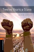 Oxford Bookworms Library: Level 3: Twelve Years a Slave by