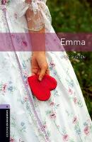 Oxford Bookworms Library: Level 4: Emma Audio Pack by Clare West