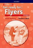 Get Ready for Flyers 2e Teachers Book by
