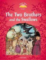 Classic Tales The Two Brothers and the Swallows by Rachel Bladon