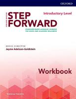 Step Forward: Introductory: Workbook Standard-based language learning for work and academic readiness by