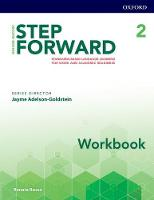 Step Forward: Level 2: Workbook Standard-based language learning for work and academic readiness by