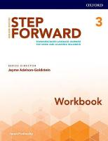 Step Forward: Level 3: Workbook Standards-based language learning for work and academic readiness by