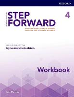 Step Forward: Level 4: Workbook Standards-based language learning for work and academic readiness by