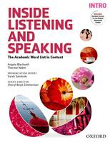 Inside Listening and Speaking: Introduction Student Book The Academic Word List in Context by