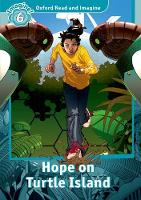 Oxford Read and Imagine: Level 6: Hope on Turtle Island by Paul Shipton