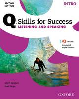 Q Skills for Success: Intro Level: Listening & Speaking Student Book with IQ Online by