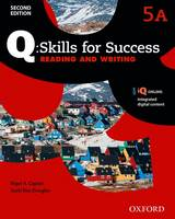 Q Skills for Success: Level 5: Reading & Writing Split Student Book A with IQ Online by
