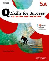 Q Skills for Success: Level 5: Listening & Speaking Split Student Book A with IQ Online by