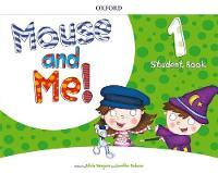 Mouse and Me!: Level 1: Student Book Who Do You Want to be? by Jennifer Dobson, Alicia Vazquez