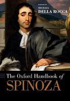 The Oxford Handbook of Spinoza by Professor of Philosophy Michael (Yale University) Della Rocca