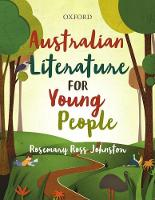 Australian Literature for Young People by Rosemary Ross-Johnston