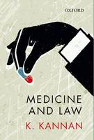 Medicine and Law by K. Kannan