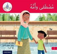 The Arabic Club Readers: Red A: Mustafa and His Mum by Rabab Hamiduddin, Maha Sharba