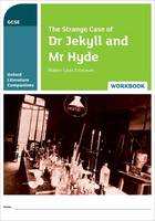Oxford Literature Companions: The Strange Case of Dr Jekyll and Mr Hyde Workbook by Peter Buckroyd, Michael Callanan