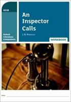 Oxford Literature Companions: An Inspector Calls Workbook by Peter Buckroyd, Jill Carter