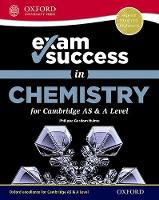 Exam Success in Chemistry for Cambridge AS & A Level by Philippa Gardom-Hulme