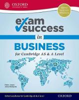 Exam Success in Business for Cambridge AS & A Level by Peter Joyce, John Richards