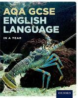 AQA GCSE English Language in a Year Student Book by Esther Menon