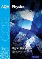 AQA GCSE Physics Workbook: Higher by Helen Reynolds, Darren Forbes