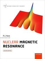 Nuclear Magnetic Resonance by Peter Hore