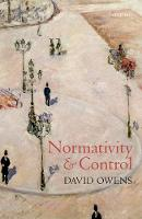 Normativity and Control by David Owens