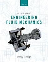 Introduction to Engineering Fluid Mechanics by Marcel (Emeritus Harrison Professor of Mechanical Engineering, University of Liverpool) Escudier