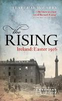 The Rising (New Edition) Ireland: Easter 1916 by Fearghal (Reader in Modern Irish History, Queen's University Belfast) McGarry